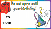 Do Not Open Until Your Birthday Gift Tag
